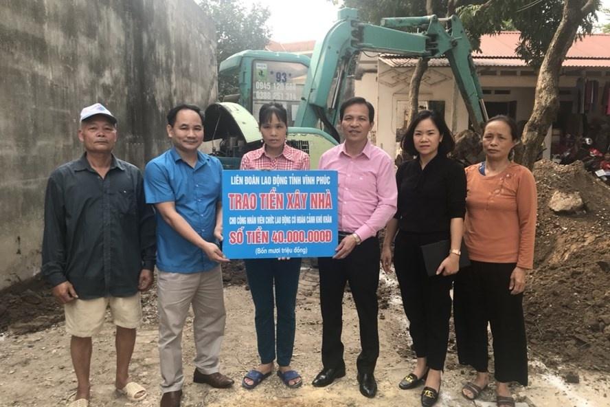 Vĩnh Phúc: Hỗ trợ xây nhà cho đoàn viên công đoàn khó khăn