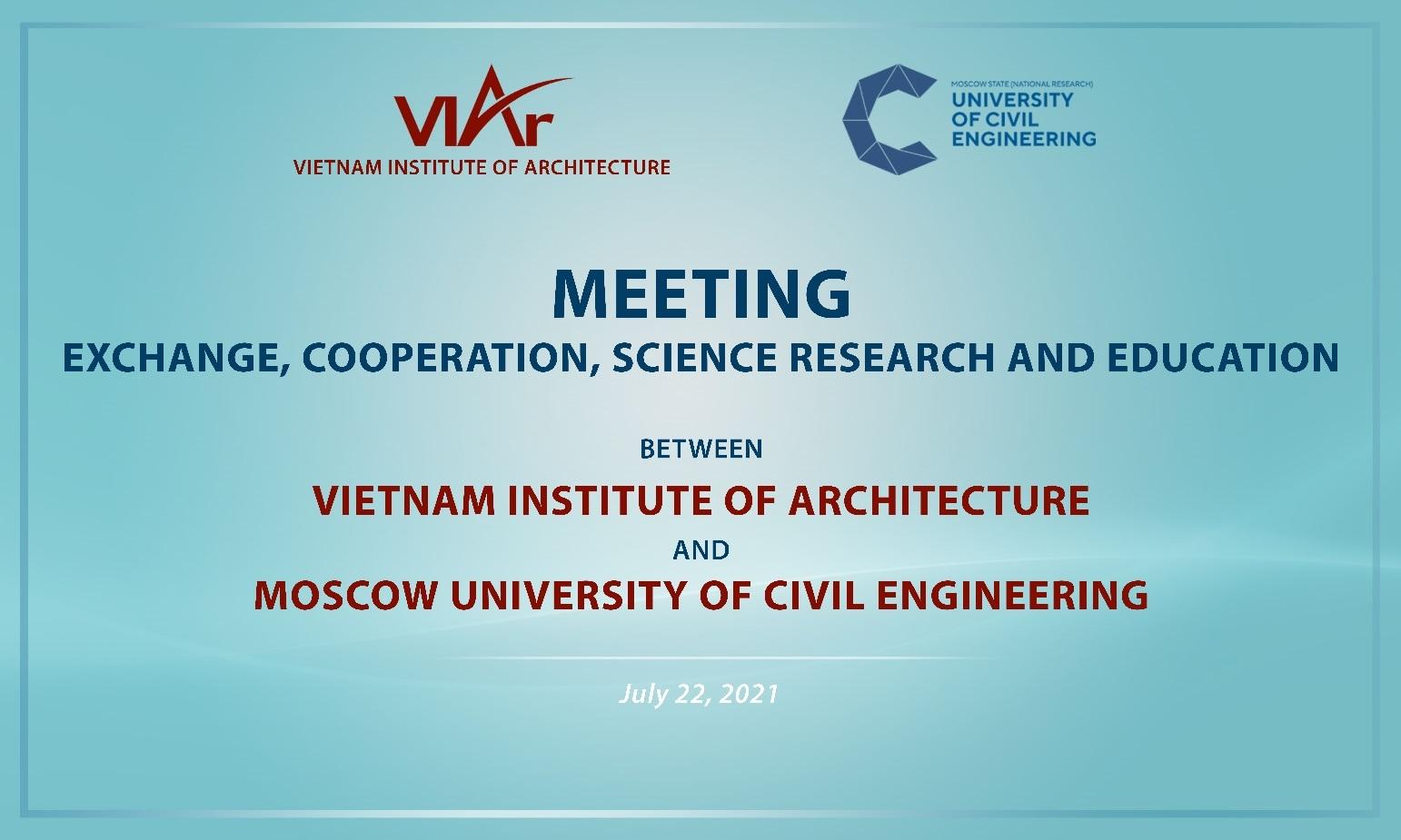 Viện Kiến trúc Quốc gia hợp tác với Đại học Xây dựng Quốc gia Moscow
