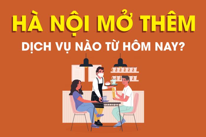 Từ hôm nay, Hà Nội mở thêm hoạt động, dịch vụ nào?