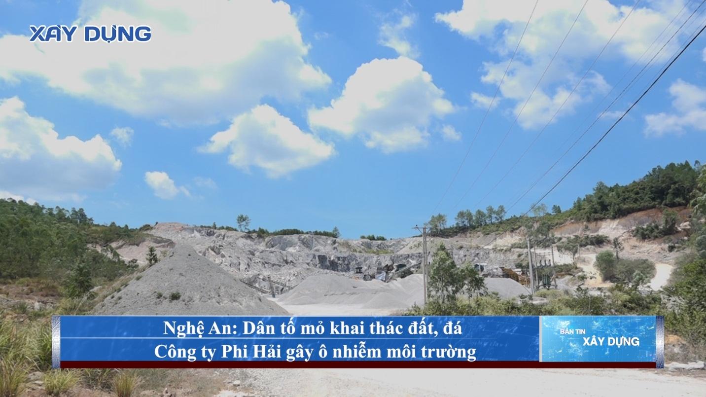Nghệ An: Dân tố mỏ khai thác đất, đá Công ty Cổ Phần Phi Hải gây ô nhiễm môi trường